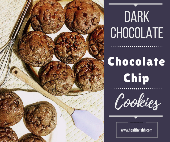 Dark Chocolate Chocolate Chip Cookies