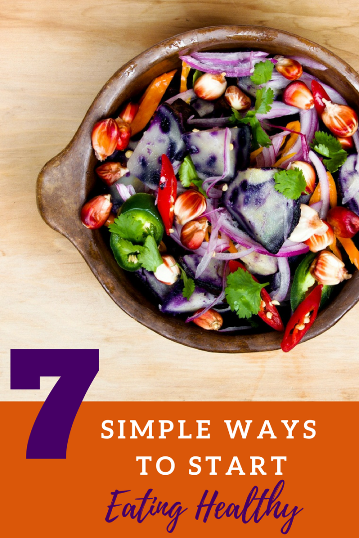7 Simple Ways to Eat Healthy